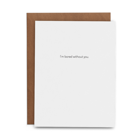 I'm Bored without You - Lost Art Stationery