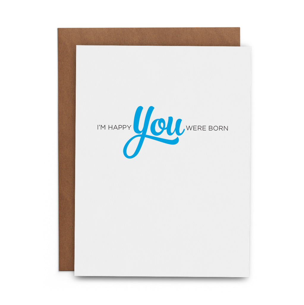 I'm Happy You Were Born - Lost Art Stationery
