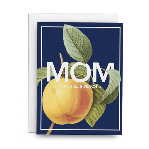 Mom You're a Peach - Lost Art Stationery