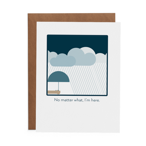 No Matter What, I'm Here. - Lost Art Stationery