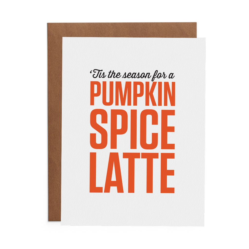 'Tis the Season for a Pumpkin Spice Latte - Lost Art Stationery