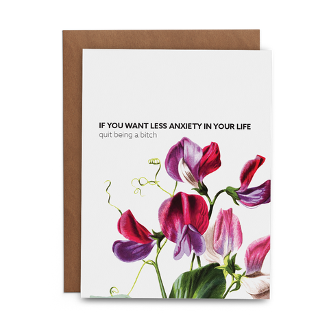 If You Want Less Anxiety in Your Life, Quit Being a Bitch - Lost Art Stationery