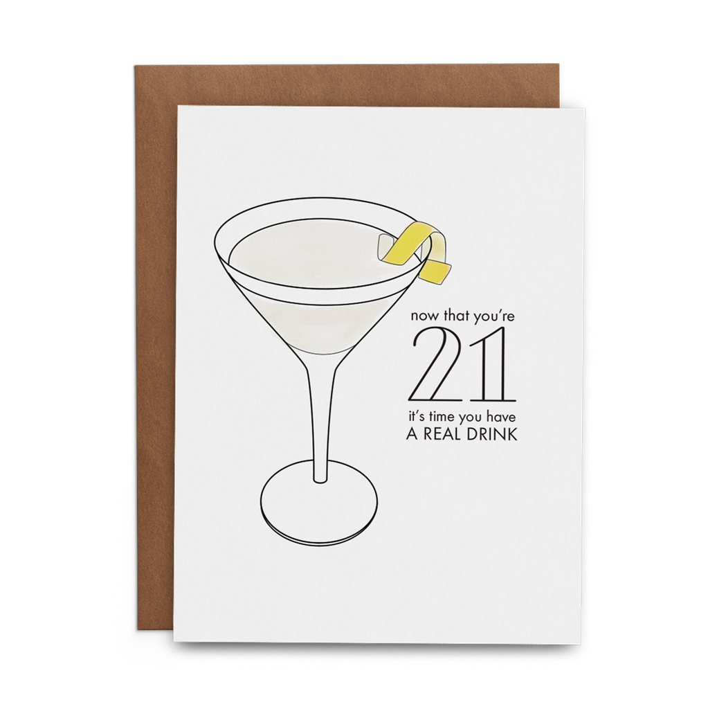 Now That You're 21 It's Time You Have a Real Drink - Lost Art Stationery