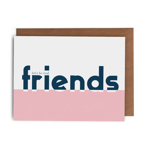 Let's Be Real Friends - Lost Art Stationery
