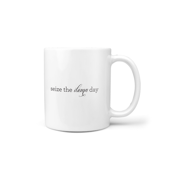 Seize the Damn Day Mug 11oz - Lost Art Stationery