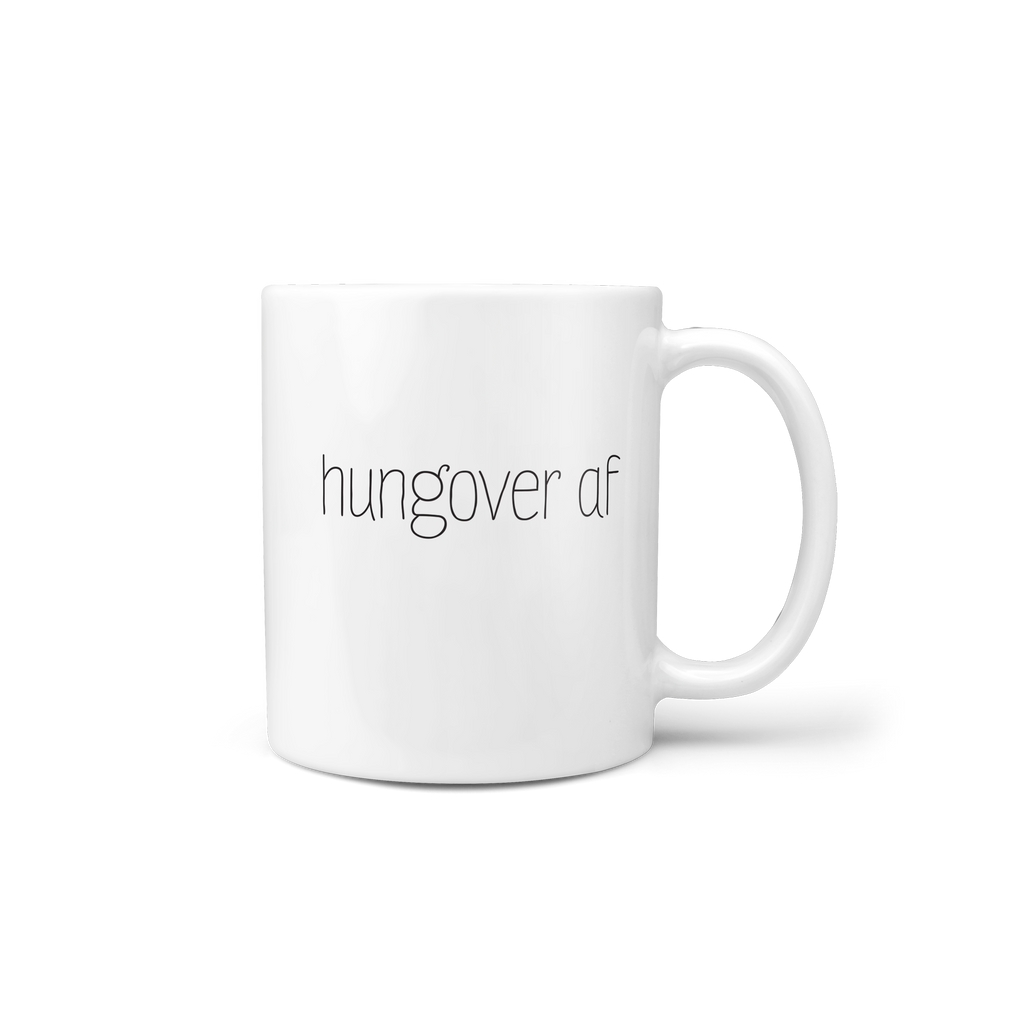 Hungover AF Mug 11oz - Lost Art Stationery
