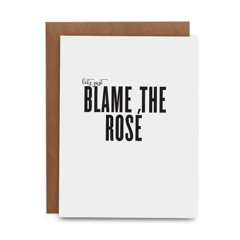 Let's Just Blame the Rosé - Lost Art Stationery