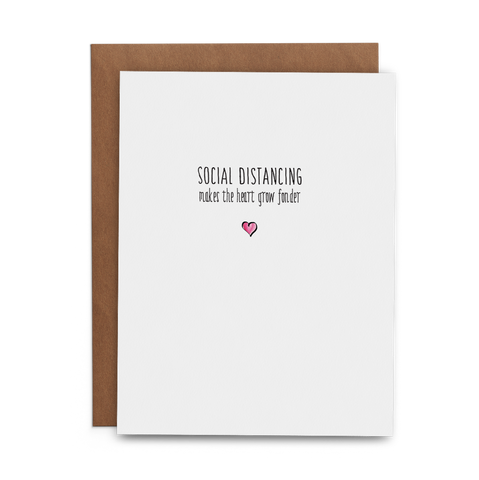 Social Distancing Makes the Heart Grow Fonder - Lost Art Stationery