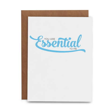 You Are Essential to Me - Lost Art Stationery