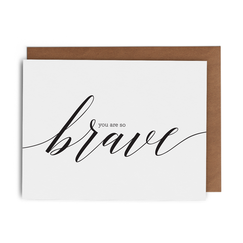You Are So Brave - Lost Art Stationery