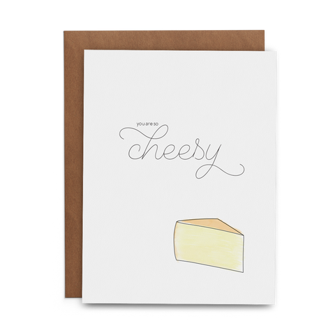 You Are So Cheesy - Lost Art Stationery