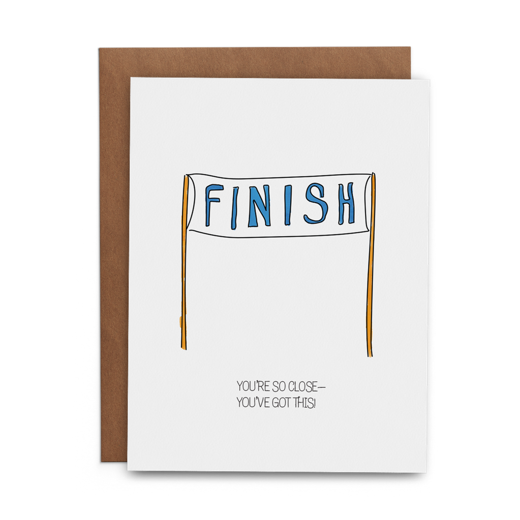You're So Close—You've Got This - Lost Art Stationery