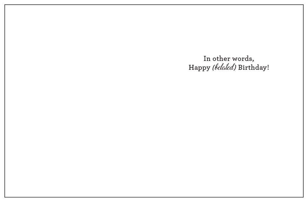 Happy Belated Birthday Greeting Card Lost Art Stationery