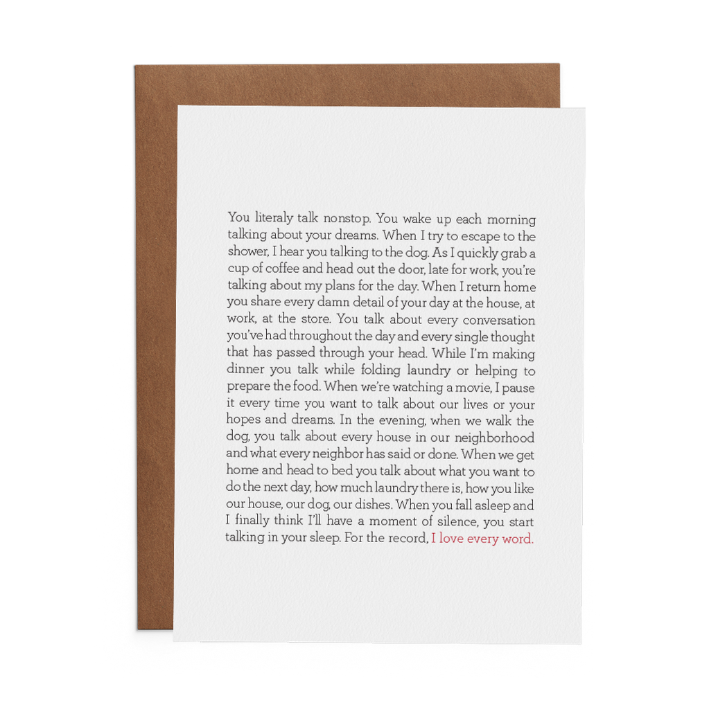 I love every word greeting card on Crane 100% cotton paper with kraft envelope