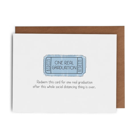 Redeem This Card for One Real Graduation after This Whole Social Distancing Thing Is Over - Lost Art Stationery