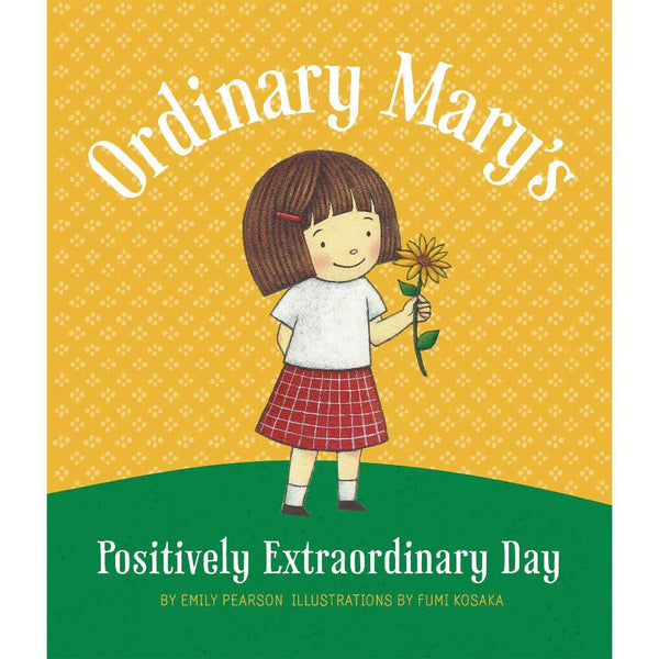 Ordinary Mary's Positively Extraordinary