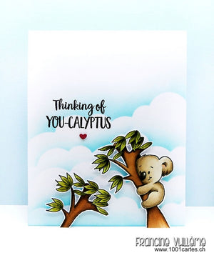 Guest Designer - Thinking of YOU-CALYPTUS by Francine
