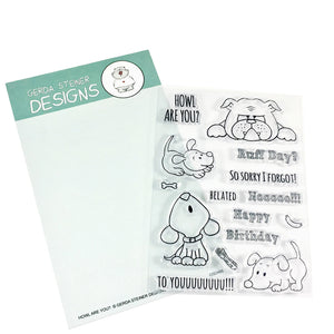 Howl are you? Puppy 4x6 Clear Stamp Set - Clearstamps - Clear Stamps - Cardmaking- Ideas- papercrafting- handmade - cards-  Papercrafts - Gerda Steiner Designs