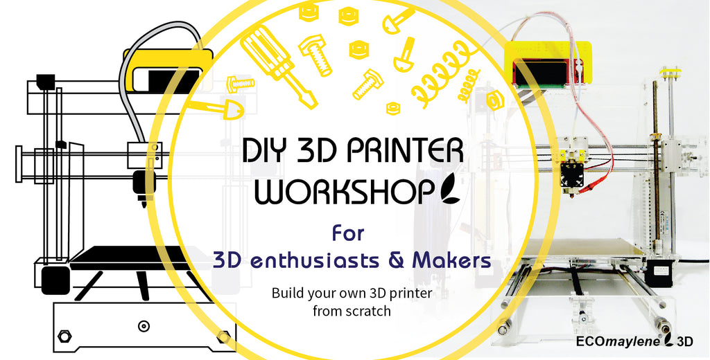DIY 3D Printer Workshop - ECOmaylene3D