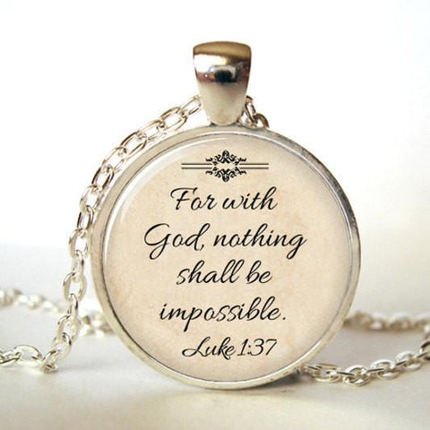 Unique Bible Verse Luke 1:37 Christian Pendant Necklace
