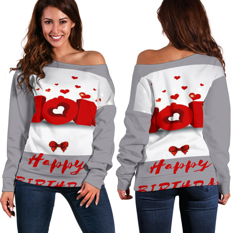 Happy Birthday Mom Off Shoulder Sweater