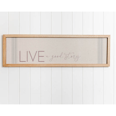 Quote Wall Art - Live a Good Story