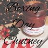 Boxing Day Chutney Recipe