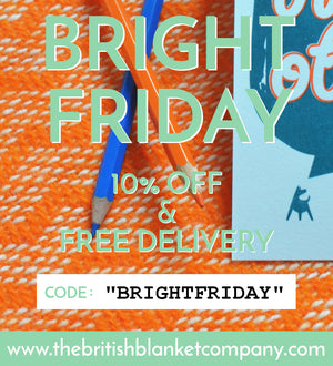Black Friday is Bright Friday at The British Blanket Company!
