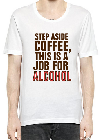Step Aside Coffee Cotton T-Shirt For Men