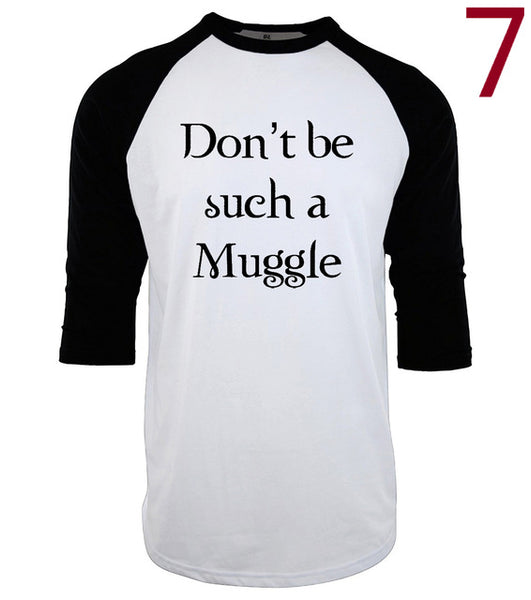 Don't Be Such A Muggle 3/4 Length Men's Funny T-Shirt
