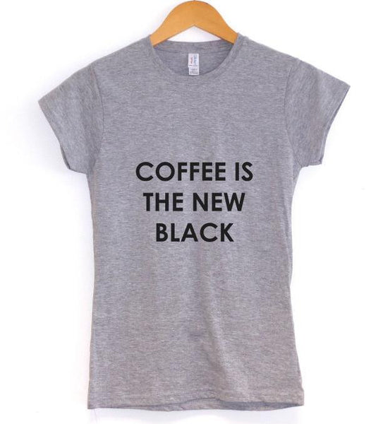 Coffee Is The New Black Funny Women's T-Shirt