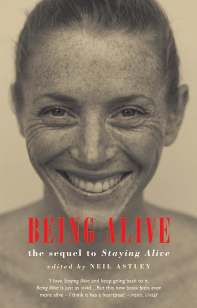 Being Alive by Neil Astley - Penny Brohn Shop