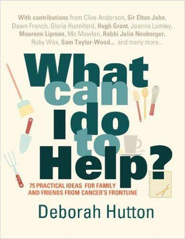 What can I do to Help? - Deborah Hutton