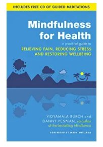 Mindfulness for Health - M Williams & D Penman - Penny Brohn Shop