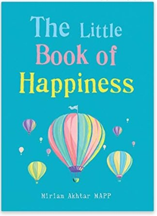 The Little Book of Happiness - Miriam Akhart - Penny Brohn Shop