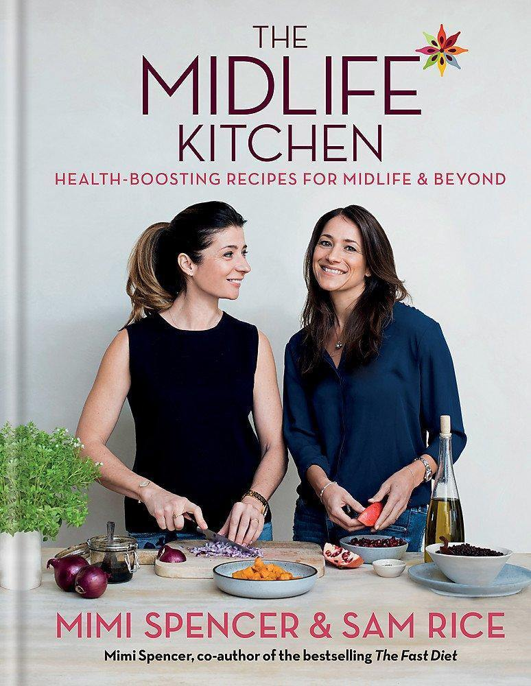 The Midlife Kitchen - Mimi Spencer & Sam Rice - Penny Brohn Shop
