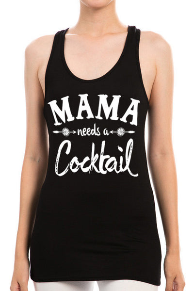 Mama Needs A Cocktail Tank