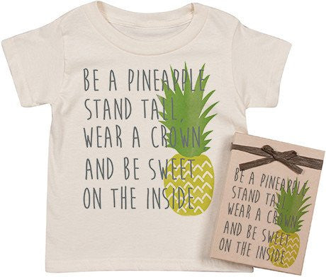 Be A Pineapple Tee