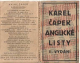 ČAPEK; KAREL: ANGLICKÉ LISTY. - 1925. Original wrappers. Design by JOSEF CAPEK. /jc/
