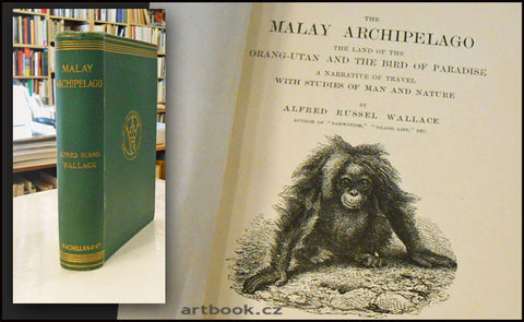Wallace, Alfred Russel: The Malay Archipelago.  - 1910.