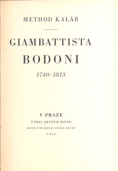 KALÁB, METHOD: GIAMBATTISTA BODONI 1740 - 1813.  /  1925.