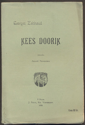 EEKHOUD, GEORGES: KEES DOORIK. - 1899.