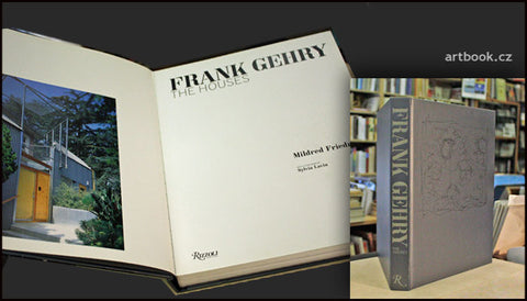 FRANK GEHRY: THE HOUSES. / MILDRED S. FRIEDMAN - Rizzoli, 2013.
