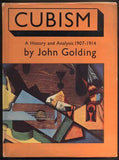 GOLDING, JOHN: CUBISM. A HISTORY AND ANALYSIS 1907 - 1914.