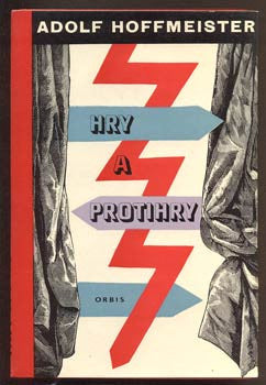 HOFFMEISTER; ADOLF: HRY A PROTI HRY. - 1963.