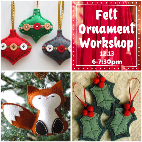 Felt Ornament Workshop