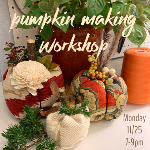 Fabric Pumpkin Making Workshop (PRIVATE EVENT)