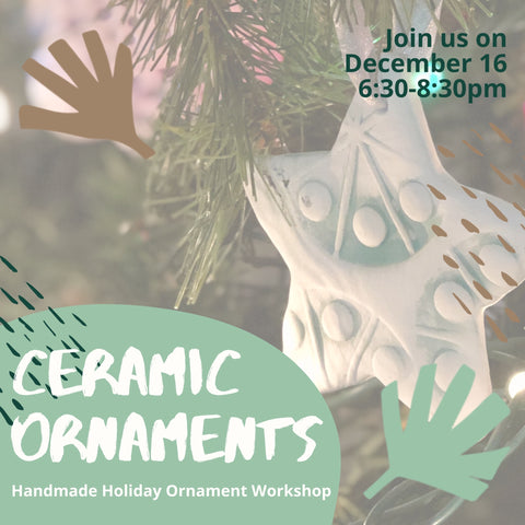 Ceramic Ornament Painting/Stamping Workshop (12/16)