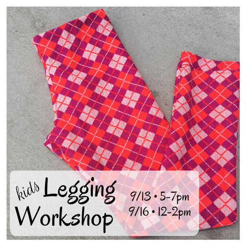 Kids Legging Workshop