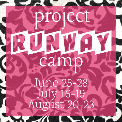 Project Runway Camp - 4 Day Camp